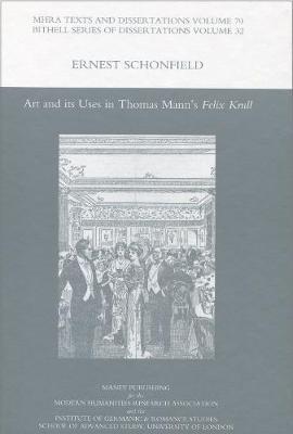 Art and Its Uses in Thomas Mann's 'Felix Krull' (Hardback)