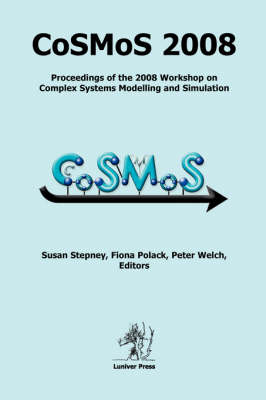 Cosmos 2008: Complex Systems Modelling and Simulation (Paperback)