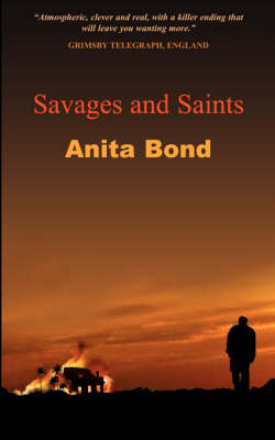 Savages And Saints (Paperback)
