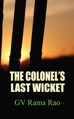 The Colonels Last Wicket (Paperback)