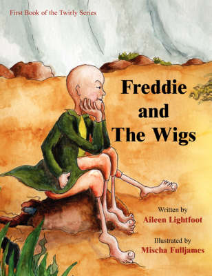 Freddie And The Wigs (Paperback)