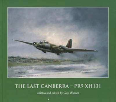 The Last Canberra PR9XH131 (Paperback)