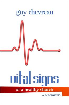 Vital Signs of a Healthy Church (Paperback)