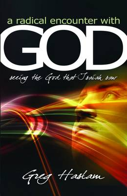 A Radical Encounter with God (Paperback)