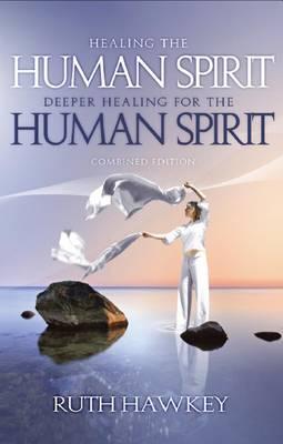 Healing / Deeper Healing for the Human Spirit (Paperback)