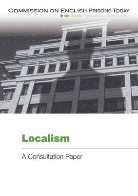 Localism: A Consulation Paper (Paperback)