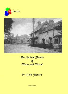The Jacksons of Woore and Wirral (Paperback)