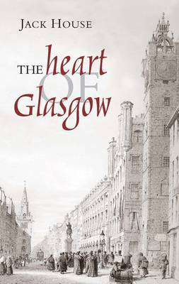 The Heart of Glasgow (Paperback)