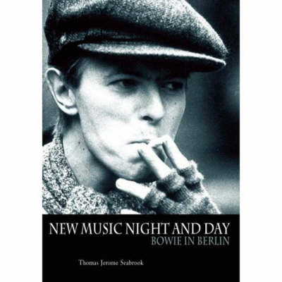 Bowie in Berlin: A New Career in a New Town (Paperback)