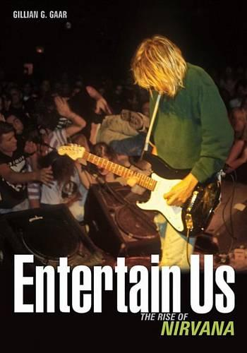 Entertain Us: The Rise of Nirvana (Book)