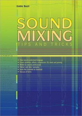 Sound Mixing Tips and Tricks (Paperback)