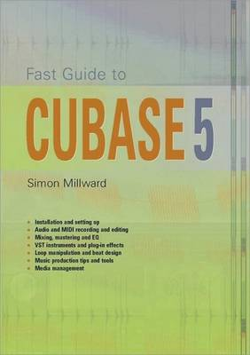 Fast Guide to Cubase 5 (Paperback)