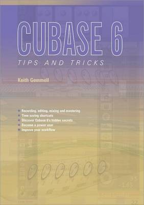 Cubase 6 Tips and Tricks (Paperback)