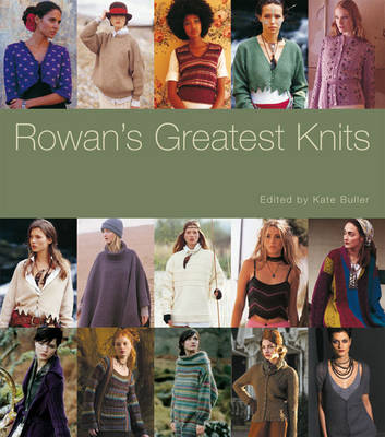 Rowan's Greatest Knits: A 30-year Retrospective Collection (Hardback)