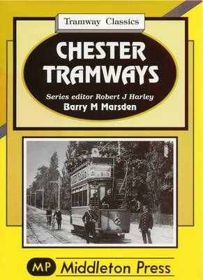 Chester Tramways (Hardback)