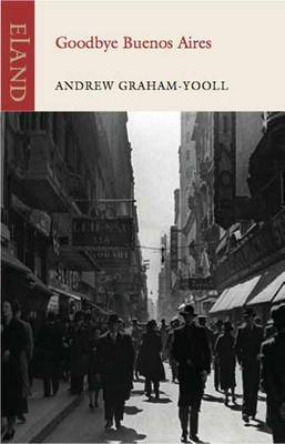 Goodbye Buenos Aires (Paperback)