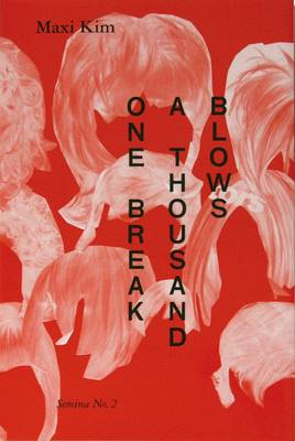 One Break, a Thousand Blows! - Semina No. 2 (Paperback)