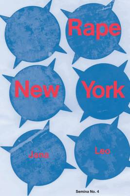 Rape New York - Semina No. 4 (Paperback)