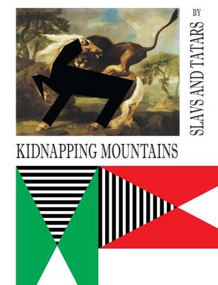 Kidnapping Mountains by Slavs and Tatars - Fabrications (Paperback)
