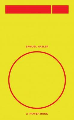 O, a Prayer Book: Sam Hasler (Paperback)
