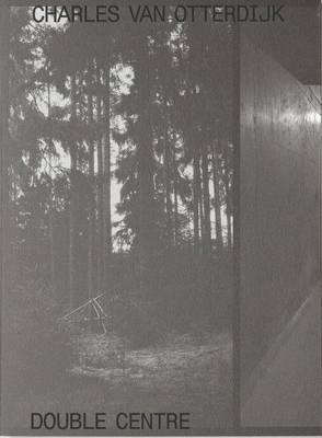 Double Centre: Charles van Otterdijk - Co-Series 5 (Paperback)