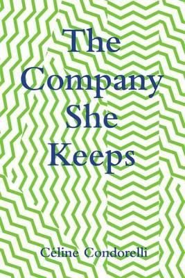 The Company She Keeps - Co-Series 7 (Paperback)