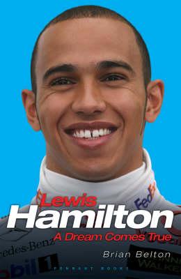 Lewis Hamilton: A Dream Comes True (Hardback)