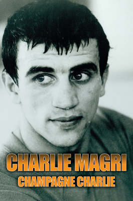 Champagne Charlie Magri (Hardback)