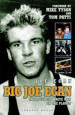Big Joe Egan: The Toughest White Man on the Planet (Paperback)