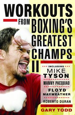 Workouts from Boxing's Greatest Champs: v. 2 (Paperback)
