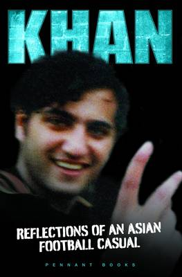 KHAN: Reflections of an Asian Casual (Paperback)
