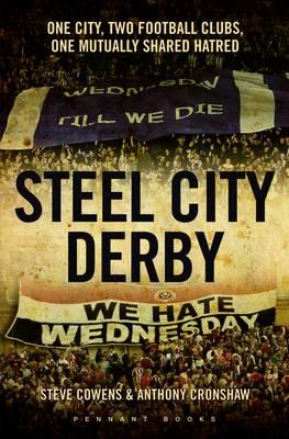 Steel City Derby: Sheffield v Sheffield (Paperback)