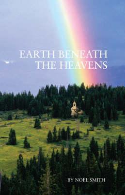 Earth Beneath the Heavens (Paperback)