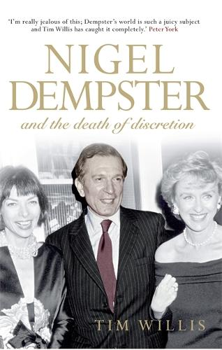 Nigel Dempster and the Death of Discretion (Hardback)