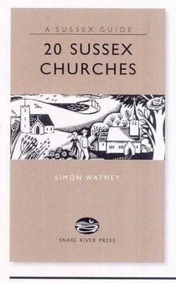 20 Sussex Churches - Sussex Guide (Hardback)