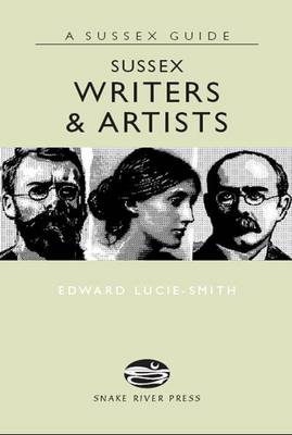 Sussex Writers and Artists - Sussex Guide (Hardback)