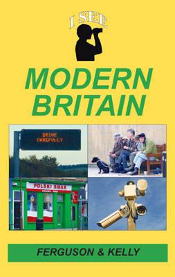 I See?Modern Britain (Paperback)