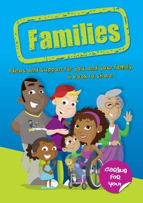 Families: Kid Premiership 1: Ideas and Support for You and Your Family. A Book to Share - Caring for Kids (Paperback)