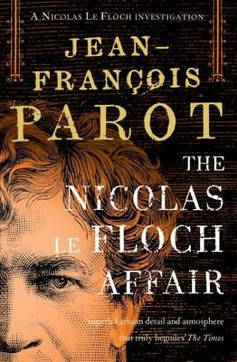 The Nicholas Le Floch Affair - Nicolas Le Floch Investigation v. 5 (Paperback)