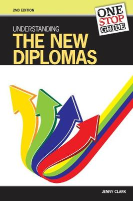One-stop Guide: Understanding the New Diplomas - One-stop Guides (Paperback)