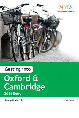 Getting into Oxford & Cambridge 2014 Entry (Paperback)