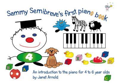 Sammy Semibreve's First Piano Book (Paperback)
