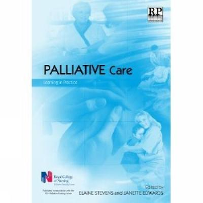 Palliative Care: Learning in Practice (Paperback)