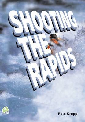 Shooting the Rapids - High Interest Primary Series (Paperback)