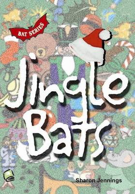 Jingle Bats - High Interest Primary Series (Paperback)