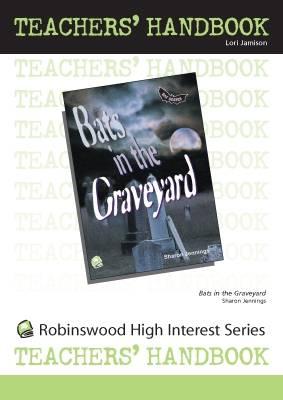 Bats in the Graveyard - High Interest Primary - Teachers' Handbooks (Spiral bound)