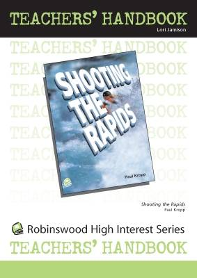 Shooting the Rapids- Teachers' Handbook - High Interest Primary Series - Teacher's Handbooks (Spiral bound)