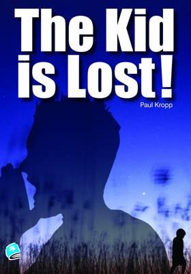 The Kid is Lost - High Interest Teenage Series (Paperback)