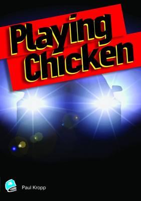 Playing Chicken - High Interest Teenage Series (Paperback)