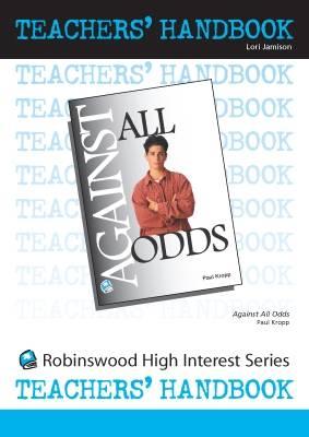 Against All Odds - High Interest Primary - Teachers' Handbooks (Spiral bound)